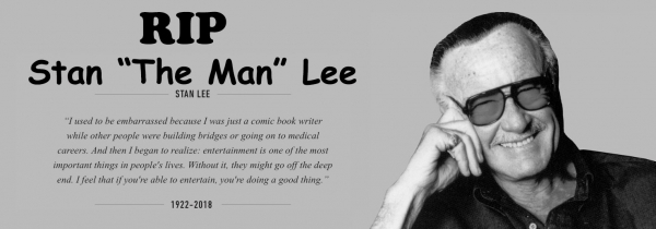 R.I.P Stan Lee, you were a Marvellous Legend